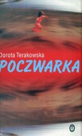 "Dorota Terakowska "" Poczwarka """