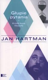 "Jan Hartman ""Głupie pytania"""