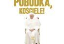 """""""Pobudka, Kościele!"""" – Jarosław Makowski"""