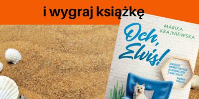 KONKURS – Pokaż nam swoje wakacje i wygraj książkę!