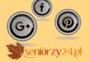 Seniorzy24.pl w mediach społecznościowych